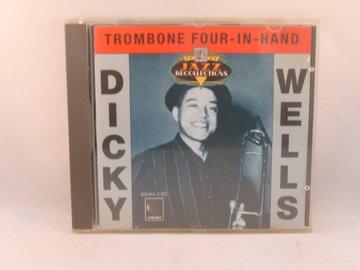 Dicky Wells - Trombone four-in-hand