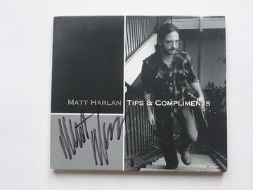 Matt Harlan - Tips & Compliments (gesigneerd)