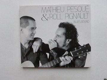 Mathieu Pesque & Roll Pignault - Blues Bound