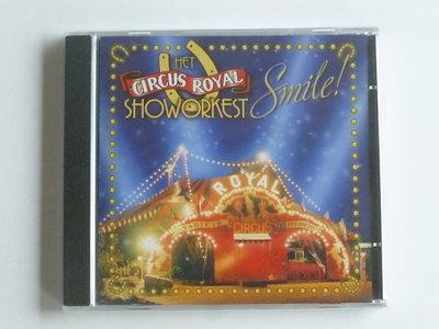 Het Circus Royal Showorkest - Smile! (nieuw)