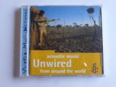 Unwired - Acoustic music from around the world