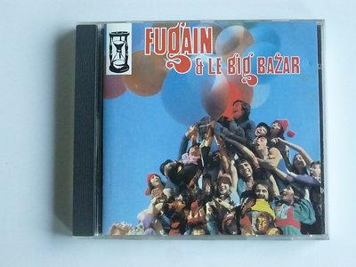 Fugain & Le Big Bazar - Fais comme l'oiseau