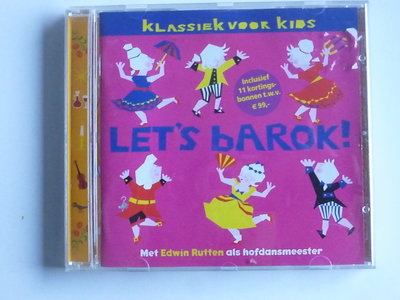 Let's Barok - Klassiek voor Kids / Edwin Rutten
