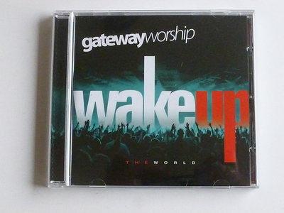 Gatewayworship - Wake up the world