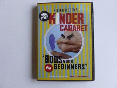 Pieter Tiddens - Kinder Cabaret / Boos voor beginners (DVD)