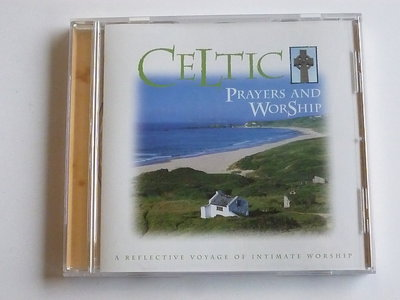 Celtic - Prayers and Worship