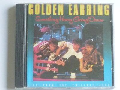 Golden Earring - Something heavy going down (CNR)