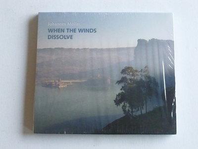 Johannes Möller - When the winds dissolve (nieuw)