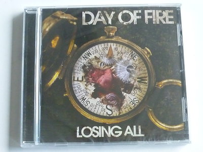 Day of Fire - Losing all (nieuw)
