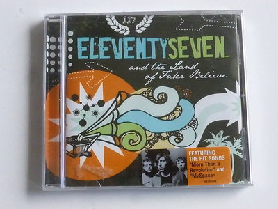Eleventy Seven - and the land of Fake Believe (nieuw)