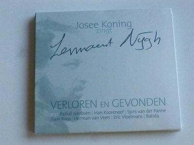 Josee Koning zingt Lennaert Nijgh / Verloren en Gevonden (nieuw)