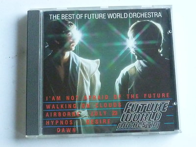 The best of Future World Orchestra
