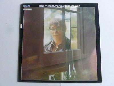 John Denver - Take me to tomorrow (LP)