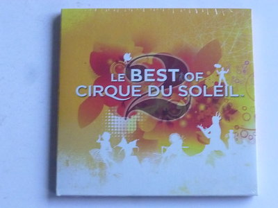 Cirque du Soleil - Le best of / Volume 2 (nieuw)