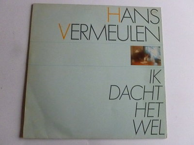 Hans Vermeulen - Ik dacht het wel (LP)