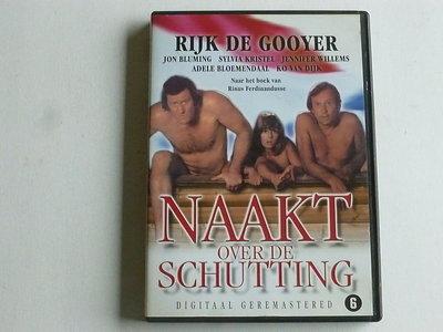 Naakt over de Schutting - Rijk de Gooyer (DVD)