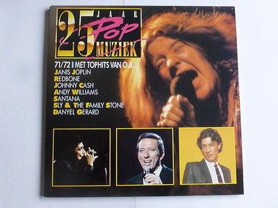 25 Jaar Popmuziek - 1971/72 (2 LP)