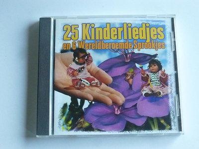 25 Kinderliedjes en 6 Wereldberoemde Sprookjes
