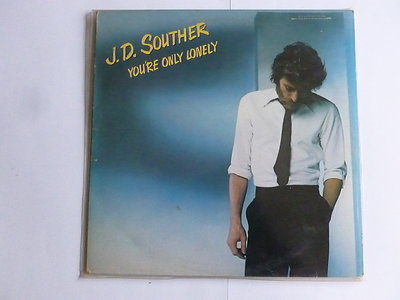 J.D. Souther - You're only lonely (LP)