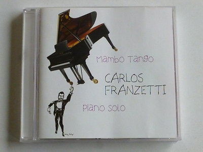 Carlos Franzetti - Mambo Tango / Piano Solo