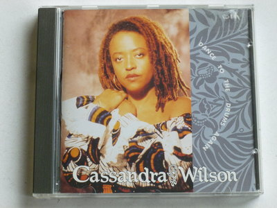 Cassandra Wilson - Dance to the Drums Again
