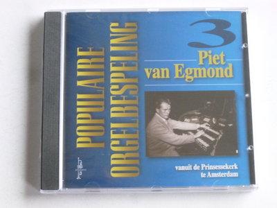Piet van Egmond - Populaire Orgelbespeling Prinsessekerk (nieuw)