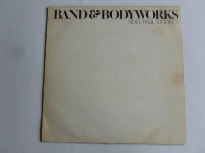 Noel Paul Stookey - Band & Bodyworks (LP)
