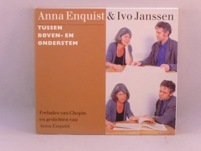 Anna Enquist & Ivo Janssen - Tussen Boven en Onderstem