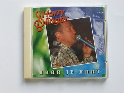 Harry Slinger - Naar je hart