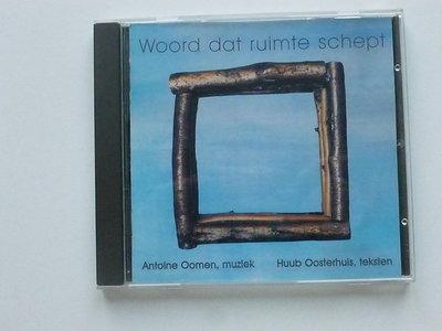 Antoine Oomen, Huub Oosterhuis - Woord dat ruimte schept