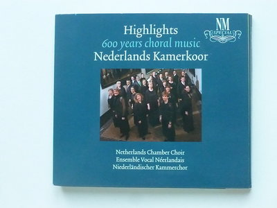 Nederlands Kamerkoor - Highlights 600 years choral music