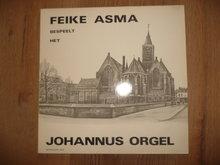 Feike Asma - Bespeelt het Johannes Orgel