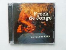 Freek de Jonge - De Toehoorder (2 CD) Gesigneerd