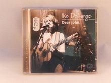 Ilse DELange - Dear John,