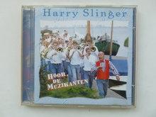 Harry Slinger - Hoor, De Muzikanten
