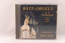 Bätz - Orgels in de Vechtstreek / Reitze Smits