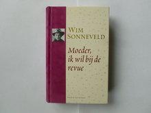 Wim Sonneveld - Moeder ik wil bij de revue ( CD + Boek)