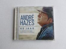 Andre Hazes - 65 Jaar (universal)