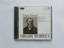 Cesar Franck - Organ Works 3 / Jan Vladimir Michalko