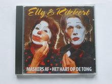 Elly & Rikkert - Maskers af / Het hart op de tong