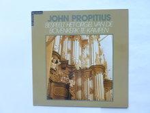John Propitius bespeelt het orgel van de bovenkerk te Kampen (LP)