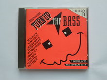Turn up the Bass 6