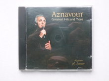 Aznavour - Greatest Hits and More