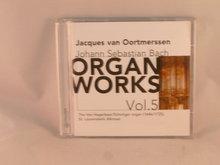 J.S. Bach: Organ Works, Vol. 5 / Jacques van Oortmerssen