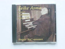 Feike Asma - Unieke Live opnames / Johannus opus 130