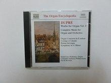 Dupré - Works for Organ vol.3